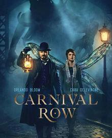 Sinopsis pemain genre Serial Carnival Row (2019)