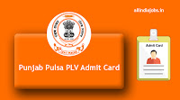 Punjab Pulsa PLV Admit Card