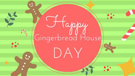 Gingerbread House Day Wishes