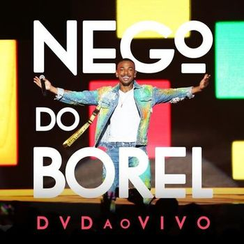 Nego do Borel – Nego do Borel Ao Vivo (2019) CD Completo