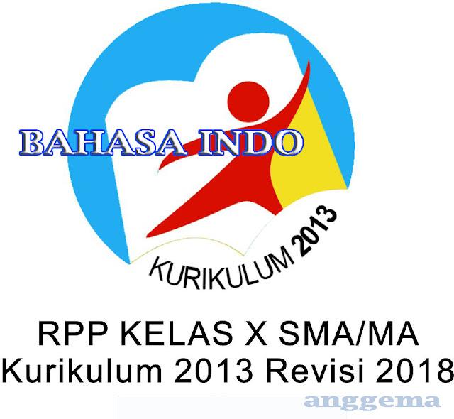 RPP Bahasa Indonesia kelas 10 SMA/MA Kurikulum 2013 Revisi 2018