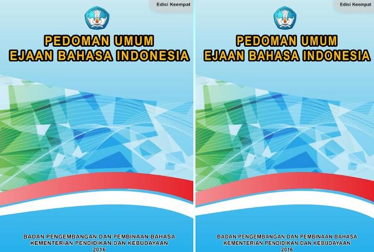Pedoman Umum Ejaan Basaha Indonesia Edisi Keempat (Terbaru)