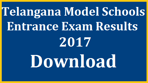 TS Telangana Model Schools Entrance Exam Results 2017 Download @telanganams.cgg.gov.in | TSMS Admission Test 2017 Results anounced | Download Telangana Model Schools Admissions Entrance Test 2017 for 6th 7th 8th 9th Classes for the 2017-18 Academic Year at Telangana Model Schools Official Website http://telanganams.cgg.gov.in Merit List Download Selection list Category wise caste wise students list who have appeared for the admission test of Telangana Model Schools English Medium Download http://www.tsteachers.in/2016/03/tsms-telangana-state-model-school-entrance-exam-results-download.html