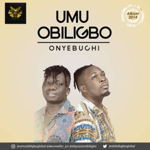 Umu-Obiligbo-Onyebuchi-www.mp3made.com.ng585x585.jpg