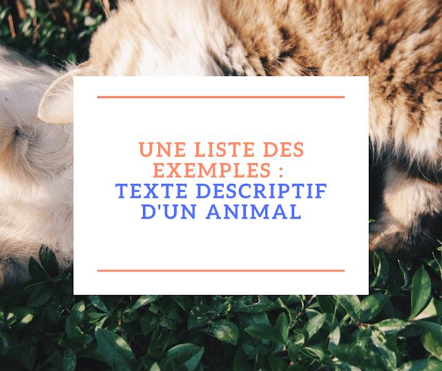 Une liste des exemples  texte descriptif d'un animal