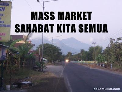 http://www.dekamuslim.com/2016/02/mass-market-sahabat-kita-semua.html