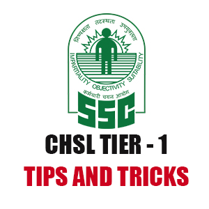 Tips and Tricks For SSC CHSL Tier - 1 Exam 2018