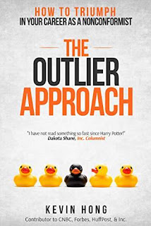 The Outlier Approach: How To Triumph in Your Career as a Nonconformist - self-help book by Kevin Hong