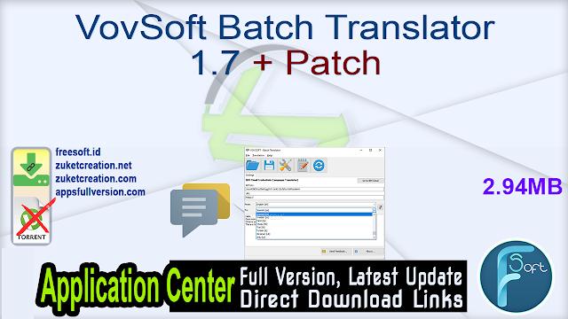VovSoft Batch Translator 1.7 + Patch