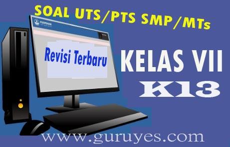 Soal PTS/UTS IPA Kelas 7 Semester 1 Kurikulum 2013 revisi terbaru 2020