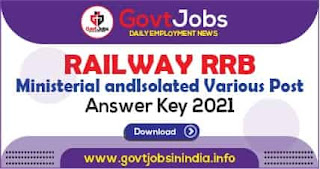 RRB Ministerial and Isolated Various Post Answer Key