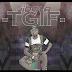 """TGIF"" - Jibola"