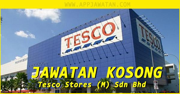 Jawatan Kosong di Tesco Stores (M) Sdn Bhd