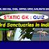 STATIC GK - Bird Sanctuaries in India - 2