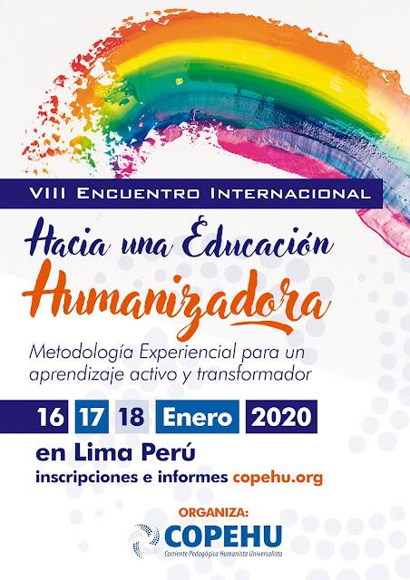 """VIII Encuentro Internacional """"Hacia una educación humanizadora"""" 16, 17 y 18 de enero de 2020"""