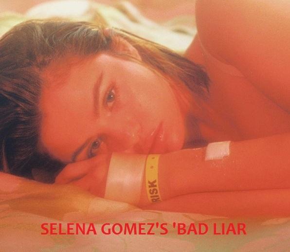 ALBUM ART OF SELENA GOMEZ'S 'BAD LIAR'