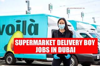Delivery Boy Job Vacancy In A Leading Supermarket of Dubai