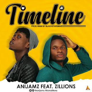 MUSIC: AniJamz - Timeline Ft. Zillions [@AniJamz]