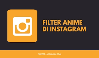 Filter Anime di Instagram