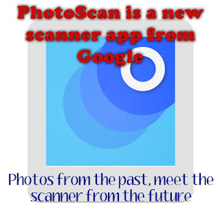 PhotoScan is a new scanner app from Google - Photos from the past, meet the scanner from the future    మీ పాత ఫోటోలను డిజిటల్ రూపంలోకి మార్చుకోండి..  ఈ app ద్వారా మీ పాత కాలం నాటి ఫోటోలను డిజిటల్ రూపంలోకి మార్చు కొనవచ్చు.  Photoshop లో edit చేయవలసిన పనిలేదు (లేదా) Scanner లలో ఉంచి స్కాన్ చేయవలసిన పనిలేదు.  ఫోటో మీద ఫ్లాష్ లైటింగ్, కలర్ షేడ్ లను ఇది నియంత్రిస్తుంది.  ఎలా ఉపయోగించాలి..? పూర్తి వివరాలకు..     Photos from the past, meet the scanner from the future.  PhotoScan is a new scanner app from Google Photos that lets you scan and save your favourite printed photos using your phone's camera.  Picture-perfect and glare free  Don't just take a picture of a picture. Create enhanced digital scans, wherever your photos are.  – Get glare-free scans with an easy step-by-step capture flow  – Automatic cropping based on edge detection  – Straight, rectangular scans with perspective correction  – Smart rotation, so your photos stay right-side-up no matter which way you scan them  Scan in seconds  Capture your favourite printed photos quickly and easily, so you can spend less time editing and more time looking at your bad childhood haircut.  Safe and searchable with Google Photos Back up your scans with the free Google Photos app to keep them safe, searchable and organised. Bring your scans to life with movies, filters and advanced editing controls. And share them with anyone, just by sending a link.  Downlaod...Google Photo scan app...గూగుల్ స్కాన్ యాప్
