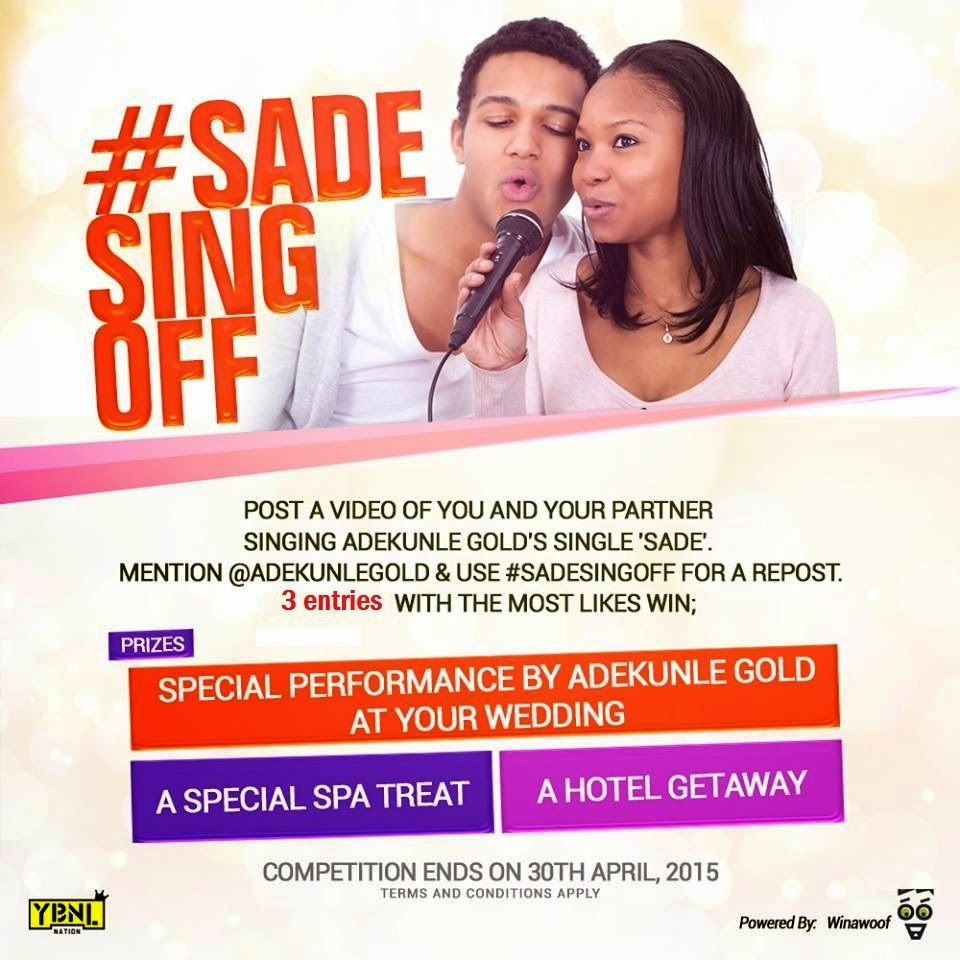 Naija opportunities: #SADE SING OFF COMPETITION BY ADEKUNLE GOLD