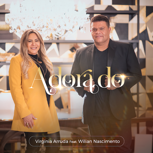 """Virgínia Arruda lança """"Adorado"""" com Wilian Nascimento"""