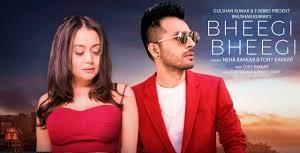 Bheegi Bheegi Lyrics in English :- Neha Kakkar & Tony Kakkar