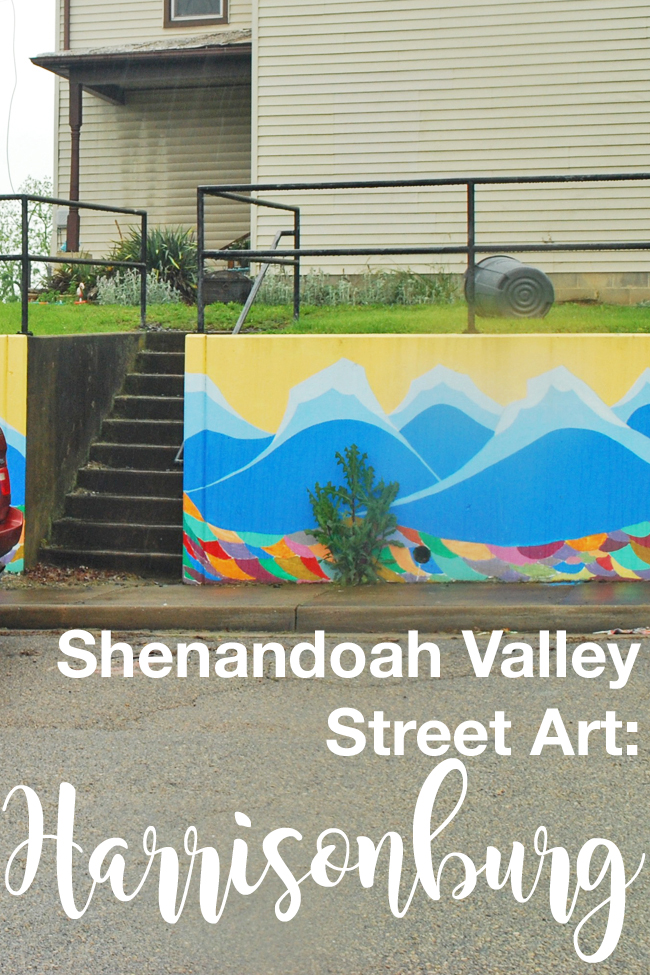 Shenandoah Valley Street Art: Harrisonburg | Yeti Crafts