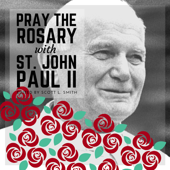 Pray the Rosary with Saint Pope John Paul II: Guide to Using the Book for Daily Rosary or Rosary Retreat