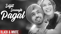 https://www.lyrics4world.com/2020/01/Pagal-Song-Lyrics-Diljit-Dosanjh-Latest.html