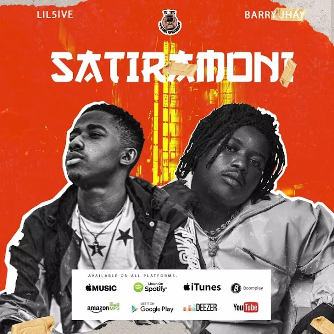 Lil5ive – Satiramoni (Remix) ft. Barry Jhay
