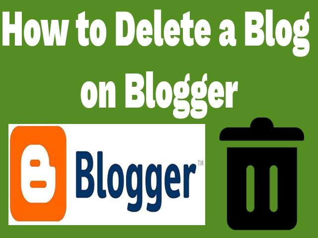 how-to-delete-a-blog-on-blogger