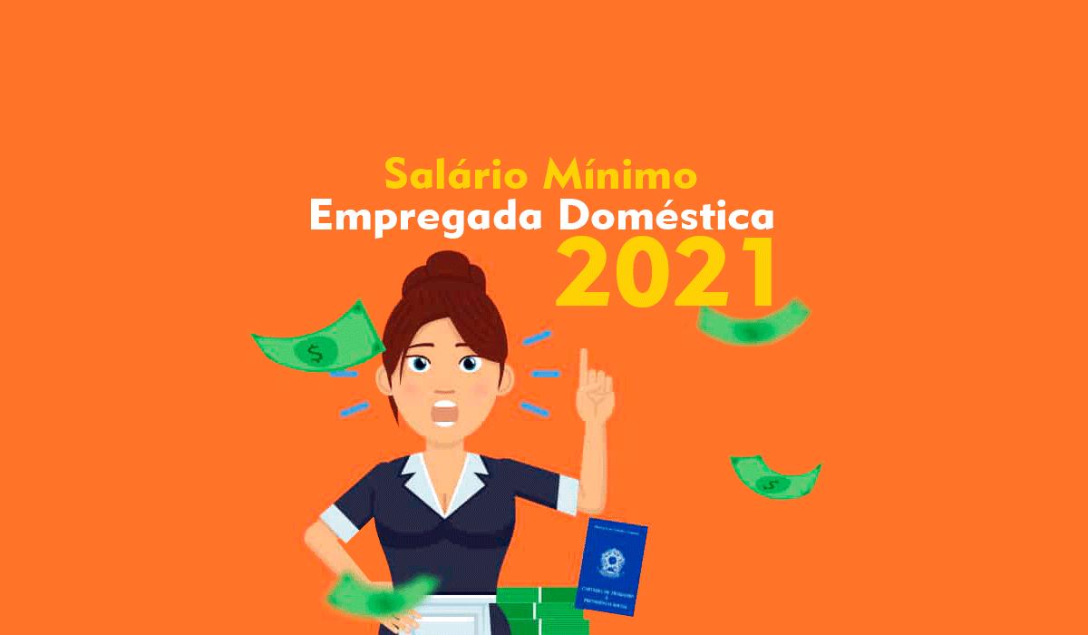 Salário Empregada Doméstica 2021