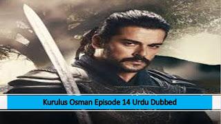 Kurulus Osman Episode 14 Season 1 Urdu Dubbed