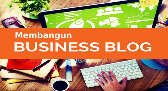 Blogging untuk Bisnis? Fakta yang Perlu Anda Ketahui