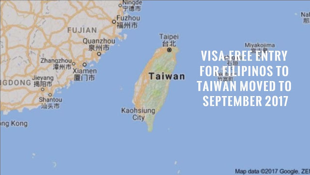 VISA-FREE ENTRY to Taiwan is postponed to Sep 2017