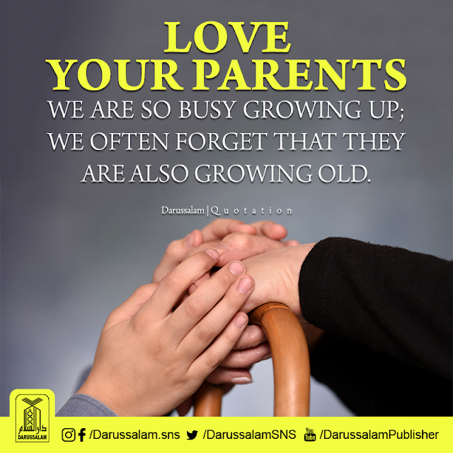 Love your parents. We are so busy growing up; we often forget that they are also growing old. Parents Status Quotes Images Download for WhatsApp