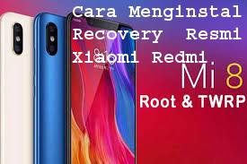 Cara Menginstal Recovery  Resmi Xiaomi Redmi 8 TWRP 1