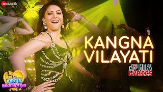 Kangna Vilayati By Virgin Bhanupriya - Lyrics