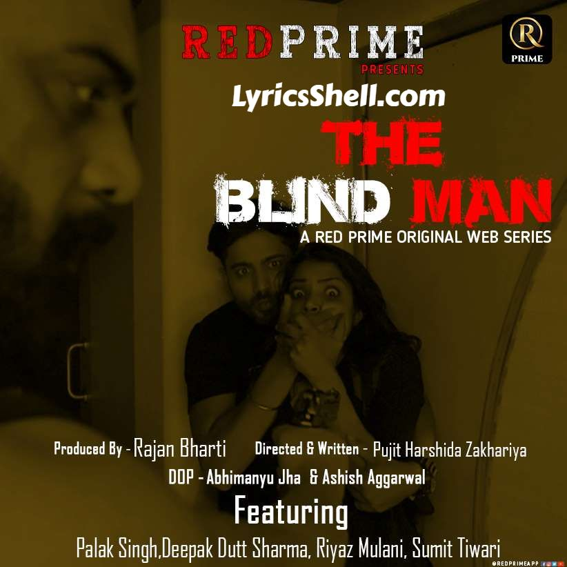 Watch The Blind Man Web Series Online On Red Prime App (Reviews & Cast)