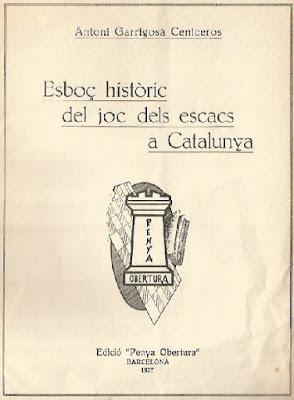 Esboç històric del joc dels escacs a Catalunya, de Antonio Garrigosa Ceniceros