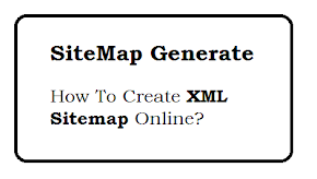 How to create Dynamic XML Sitemap online?