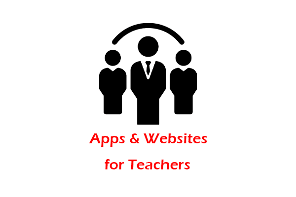 Best Apps and Websites for the Teachers