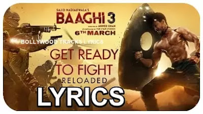 Get-Ready-to-Fight-Lyrics-Baaghi-3