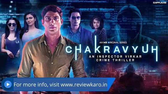 Chakravyuh MX Player Cast, Review, Release Date, Trailer
