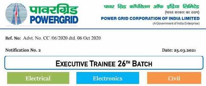 Powergrid (PGCL) Executive Trainee 26th Batch Recruitment 2021- advt.No.CC/06/2020 dtd.oct 2020