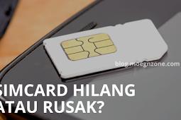 SimCard Hilang atau Rusak? Begini Solusinya Agar Nomor Sebelumnya Bisa Digunakan