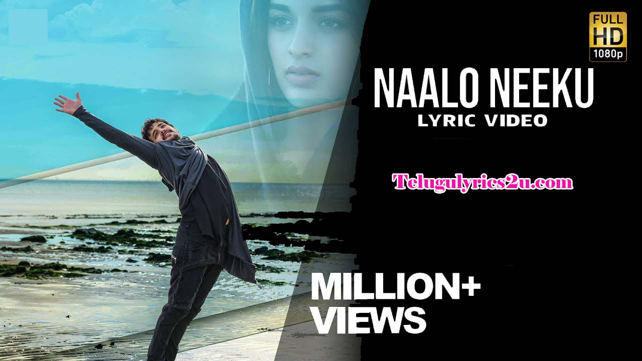 Naalo Neeku Lyrics from Mr Majnu