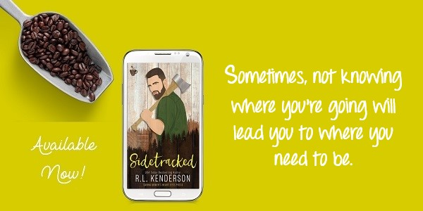 Sometimes, not knowing where you're going will lead you to where you need to be. Sidetracked by R.L. Kenderson. Available Now!