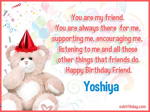 Yoshiya Happy birthday friends always
